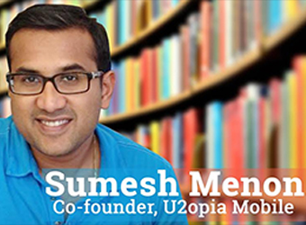 U2opia Mobile looking to invest in mobile-focused startups, says co-founder Sumesh Menon