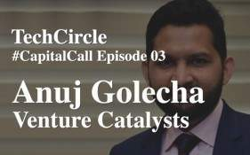 Listen: Anuj Golecha on why it's business as usual at Venture Catalysts amidst the lockdown
