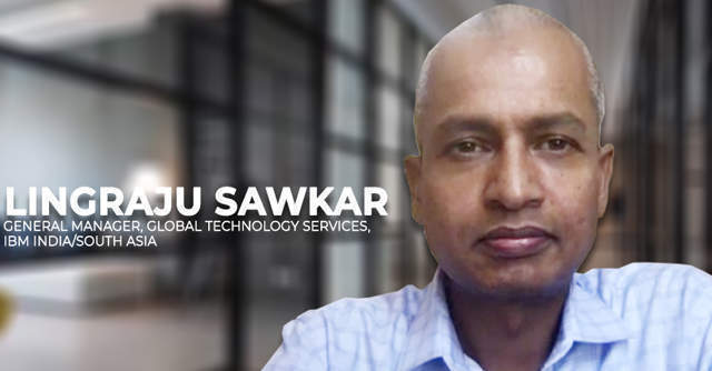 Watch: Lingraju Sawkar on how IBM has enabled biz continuity for clients through the Covid-19 crisis