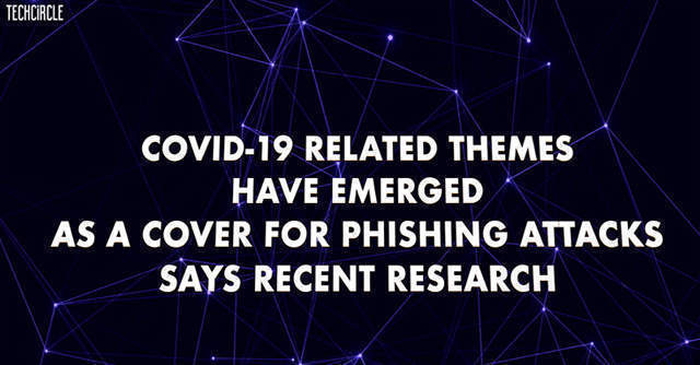 Watch: The growing menace of Covid-19 themed phishing attacks